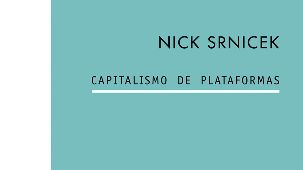 Reseña] Capitalismo de plataformas
