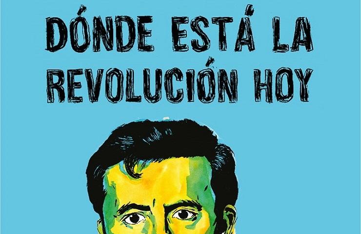 Debates d nde est la revoluci n hoy for Esta abierto hoy la maquinista