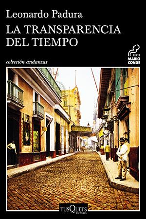 Leonardo Padura y una historia de dos ciudades invisibles