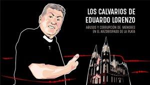 [Avance] Los calvarios de Eduardo Lorenzo: abuso de menores en el Arzobispado