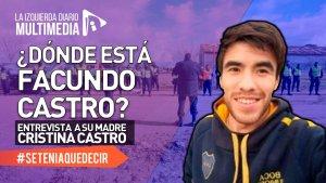 """Madre de Facundo Astudillo Castro: """"La Bonaerense está detrás de su desaparición"""""""