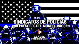 [Claves] Sindicatos de policías: ¿represores del mundo uníos? - YouTube