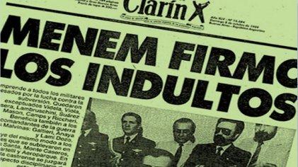 Hace 27 años Menem y el peronismo indultaban a los genocidas