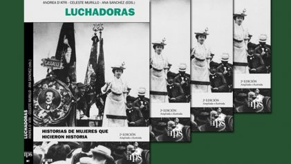 Nueva edición de Luchadoras. Historias de mujeres que hicieron historia