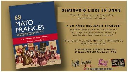 Seminario Libre del Mayo Francés en UNGS: El peligroso presente del pasado