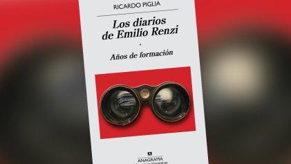 Alter ego. Ricardo Piglia y Emilio Renzi: su diario personal