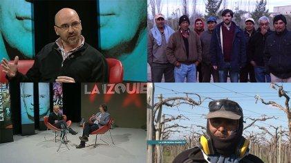 #LaIzquierdaDiarioTV: Mendoza, tierra del sol, el buen vino y la explotación laboral