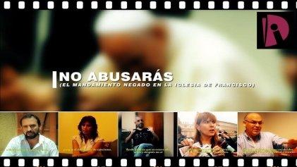 No abusarás (el mandamiento negado en la Iglesia de Francisco)