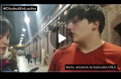 [VIDEO] #ChubutEnLucha: la opinión de los estudiantes de la zona sur del conurbano