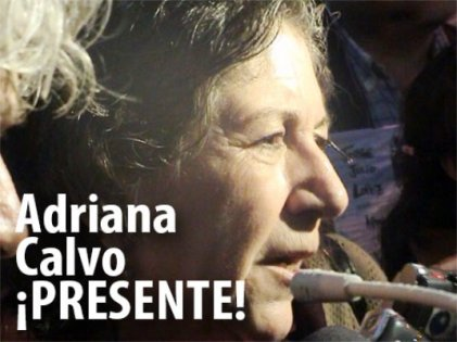 ¡Adriana Calvo, PRESENTE!
