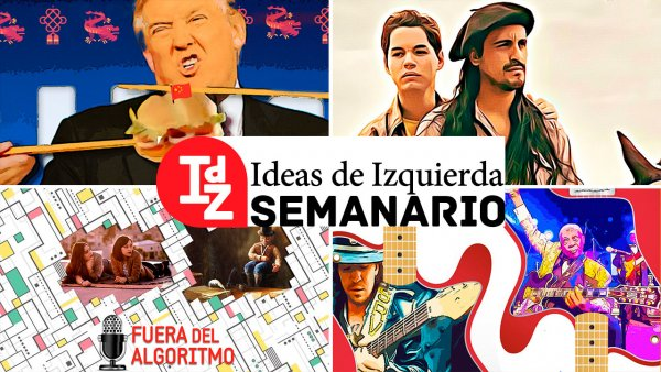 En IdZ: Trump vs. China, escalada incierta; podcast #11, la vida en spanglish; el debate sobre Kaustsky, y más