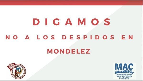 Ajuste: la multinacional Mondelez aprovecha la crisis y anuncia 200 despidos en su planta de Pacheco